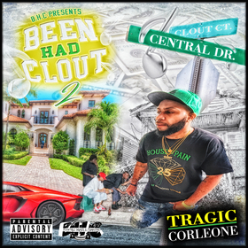 Been Had Clout 2 Tragic Corleone front cover