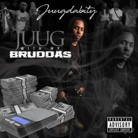 JuugDaBity- Juug With My Bruddas DJ Konnect  front cover