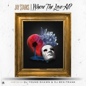 Where The Love At Jay $tarks front cover