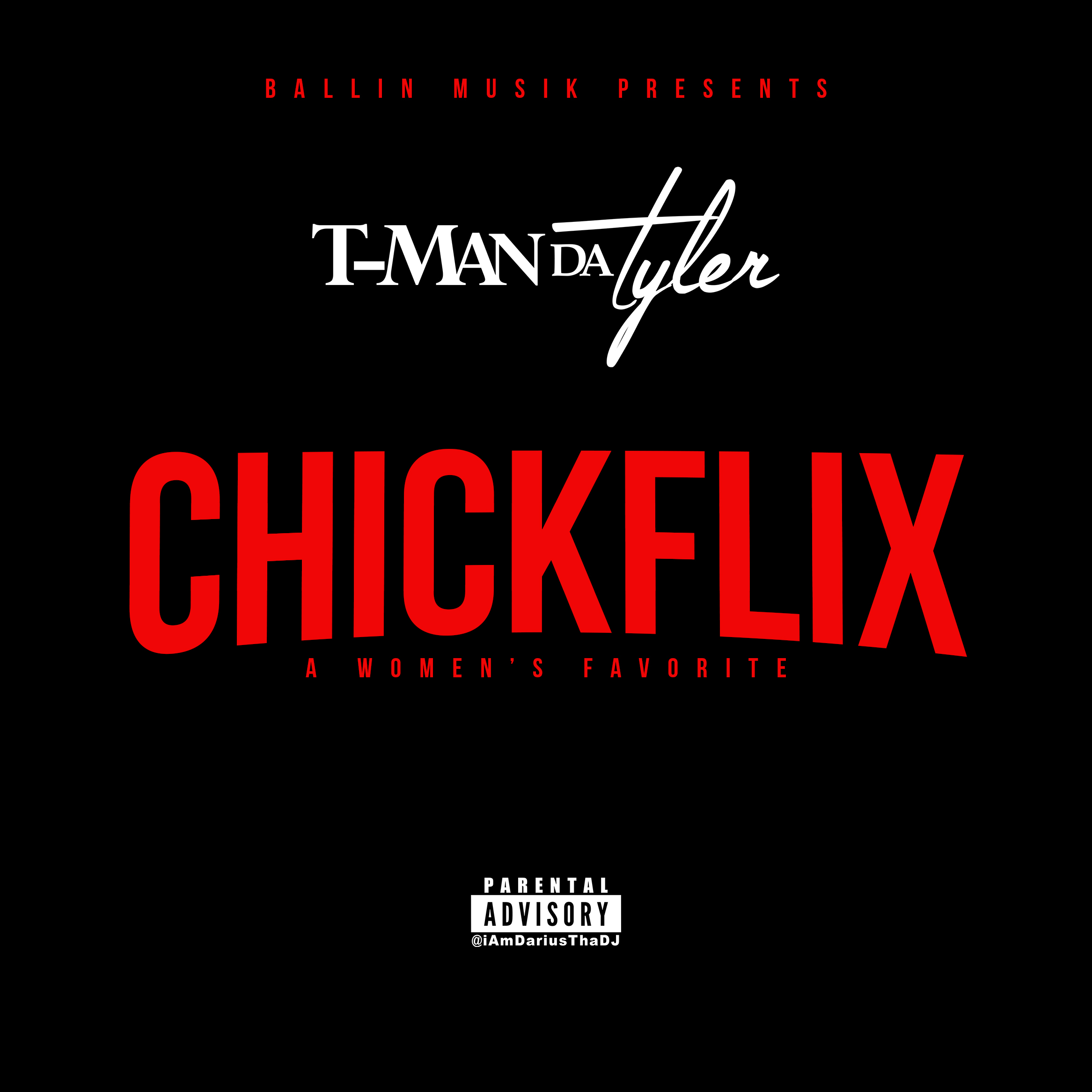 Chickflix T Man Da Tyler Front Cover