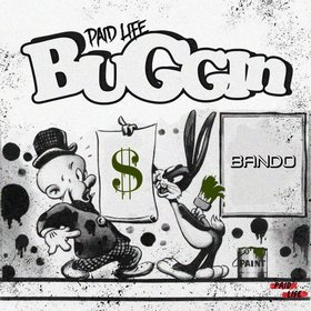 Buggin Paid Life front cover