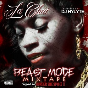 Beast Mode The Mixtape La Chat front cover