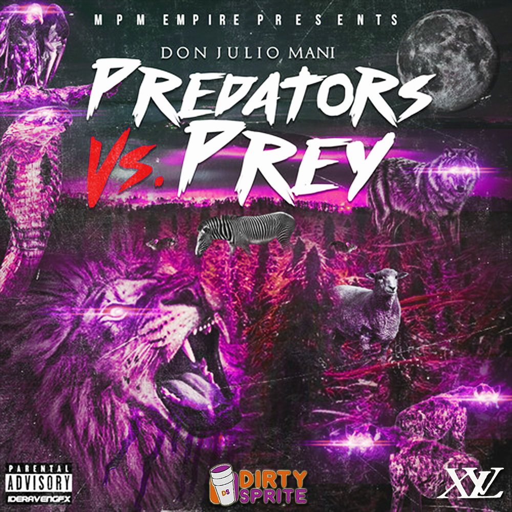 XVL DJ Diggs - Don Julio Mani - Predator Vs  Prey (Dirty