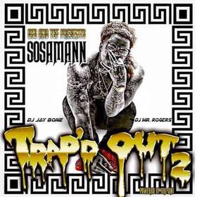 Trap'd Out 2 Sosamann front cover