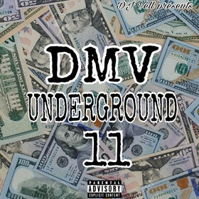 DMV UNDERGROUND 11 (HOSTED BY DJ VELL) DJ VELL front cover