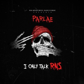 I Only Talk RNS Parlae front cover