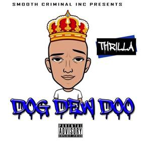 Dog Dew Doo Thrilla front cover