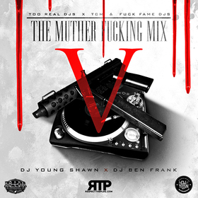 The Muther F*cking Mix 5 DJ Young Shawn front cover