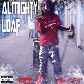 Almighty Loaf Meech SelfMade front cover