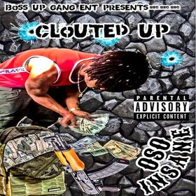 Oso Insane by Clouted Up