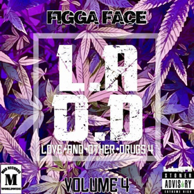Love And Other Drugs 4 Figga Face front cover