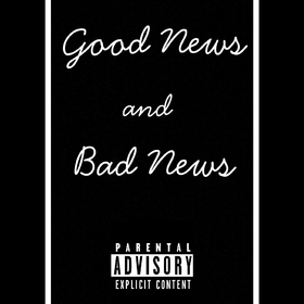 Good News and Bad News by BillyD