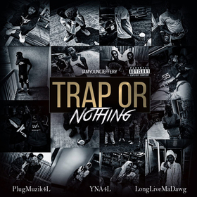 Trap Or Nothing IamYoungJeffery front cover