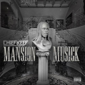 Mansion Musick Chief Keef front cover