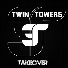 Twin Towers Takeover Twin Towers front cover