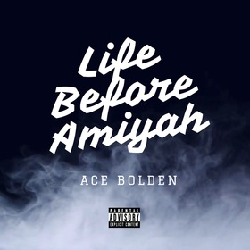 Life Before Amiyah Ace Bolden front cover