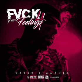 Fvck Your Feelings 4 Verse Simmonds front cover