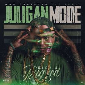 Juligan Mode Lil Julio front cover
