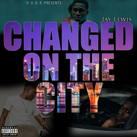 Changed On The City Jay Lewis front cover