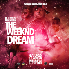 The Weeknd Dream DJ Evryting Criss front cover