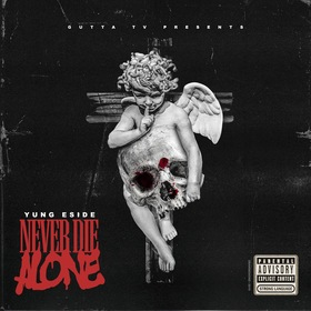 Never Die Alone Yung Eside front cover