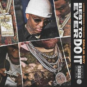 Best To Ever Do It Soulja Boy front cover