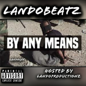 By Any Means LandoBeatz front cover