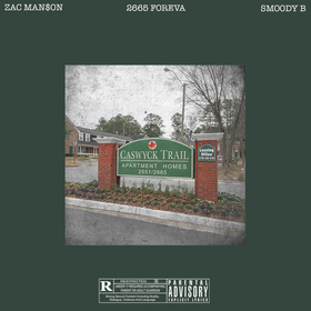 Zac Man$on x Smoody B - 2665 Foreva Smoody B. front cover