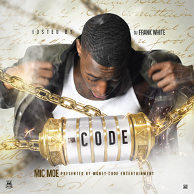 IT'S THA CODE MIC MOE front cover
