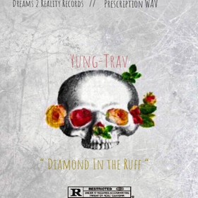 Diamond in The Ruff EP Yung-Trav front cover