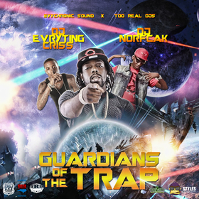 Guardians Of The Trap DJ Evryting Criss front cover