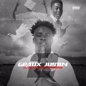 Live 4 Today Pray 4 Tomorrow 2 Geaux Justin front cover