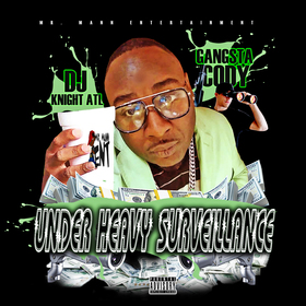Under Heavy Surveillance Gangsta Cody front cover