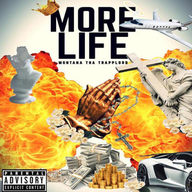 Montana Tha Trapplord - More Life Dj Hustle Man front cover