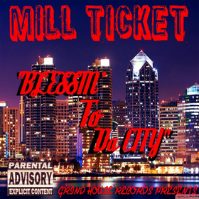 Blessin To Da City Mill Ticket front cover