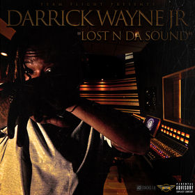 Lost N Da Sound Darrick Wayne Jr front cover