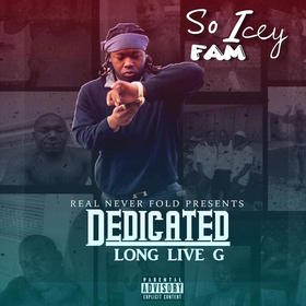 Dedicated So Icey Fam front cover