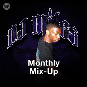 Monthly Mix-Up by DJ Miles
