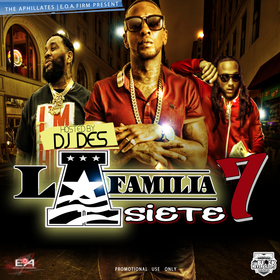 The Aphilliates Present La Familia 7  Hosted by DJ DES X The Block Never Sleeps DJ Des front cover