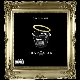 Trap God Gucci Mane front cover