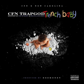 Trench Baby CFN TrapGod front cover