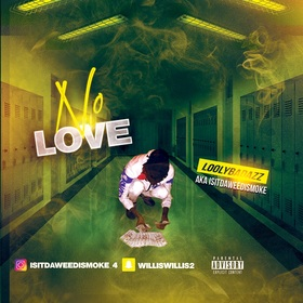 No Love LoolyBadAzz front cover