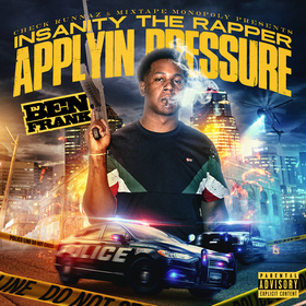 Applyin Pressure Insanity The Rapper front cover
