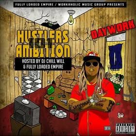 Hustlers Ambition 101 Daywork front cover