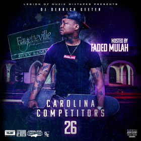 Carolina Competitors 26 ( Hosted By Faded Mulah ) DJ DERRICK GEETER front cover