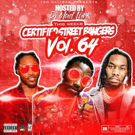 This Weeks Certified Street Bangers Vol.64 DJ Mad Lurk front cover