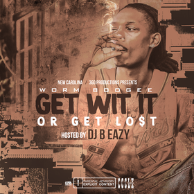 Get Wit It Or Get Lo$t Worm Boogee front cover