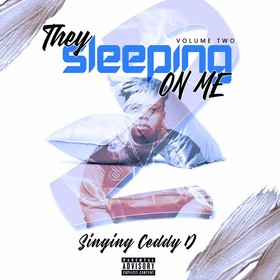 They Sleepin On Me 2 Ceddy D front cover