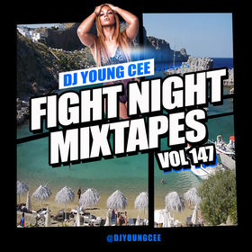 Dj Young Cee Fight Night Mixtapes Vol 147 Dj Young Cee front cover