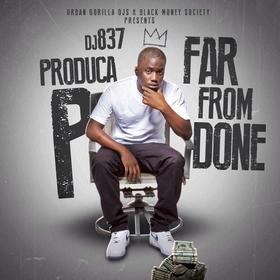 Far From Done Produca P front cover